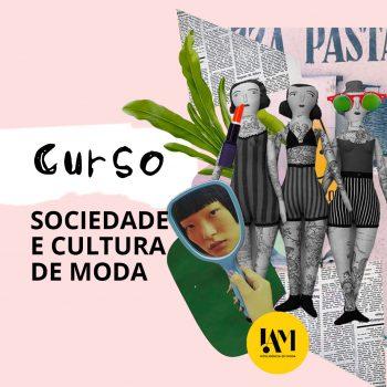 CURSO SOCIEDADE, CONSUMO E CULTURA DE MODA